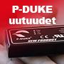 P-Duke uutuudet